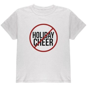 ESBGQ9 Christmas No Holiday Cheer Youth T Shirt