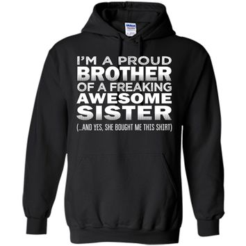 Proud Brother of Freaking Awesome Sister Funny Brother Gift