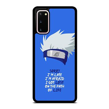 KAKASHI NARUTO QUOTE Samsung Galaxy S20 Case Cover