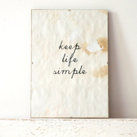 Wall Decor, Poster, Sign - Keep Life Simple