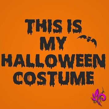 This Is My Halloween Costume Women's Fit T-Shirt