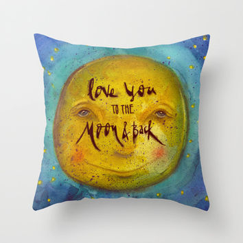 I Love You To The Moon And Back Throw Pillow by Corso Graphics