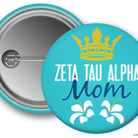 ZTA Zeta Tau Alpha Mom Crown Sorority Greek Button