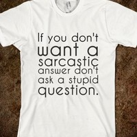 Supermarket: Sarcastic Answer from Glamfoxx Shirts