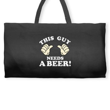 This Guy Needs a Beer Weekender Totes
