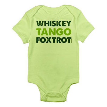 Whiskey Tango Foxtrot Baby by PamelaFugateDesigns