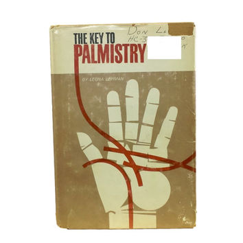 1963 The Key To Palmistry, Leona Lehman, Vintage Palm Reading Book, Cheirognomy, Fortune Telling, Occult, Gypsy, Destiny, Hand Illustrations
