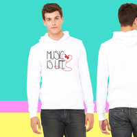 Music is Life_ sweatshirt hoodie