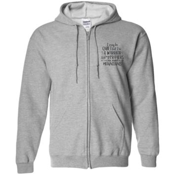 I May Be Quiet But I'm A Warrior And My Prayers Can Move Mountains Zip Up Hooded Sweatshirt