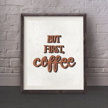 But First Coffee - Retro Grunge, Coffee Addict, Printable Poster, Minimal Poster, Wall Art, Kitchen Decor, Office Decor, Digital Download