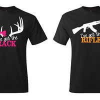 COUPLES I've Got the Rack & I've Got the Rifle T-shirts,  Front Design, High Quality 014