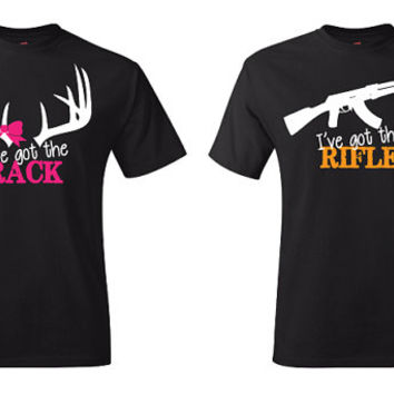 a07ecf105b COUPLES I've Got the Rack & I've Got the Rifle T-shirts, Front Design, High  Quality 0