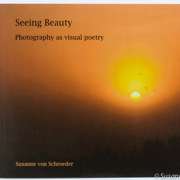 Photo Book with Poetry, Seeing Beauty, Mystical Poetry, Hafiz Quote, Inspirational, Nature Photography, Meditation, Spiritual Journey, Love