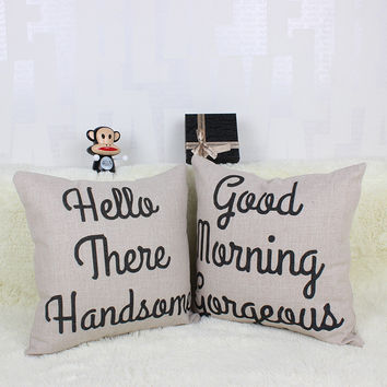 Hello There Handsome Good Morning Gorgeous Decorative Cushion Covers for Home & Retail Store Décor