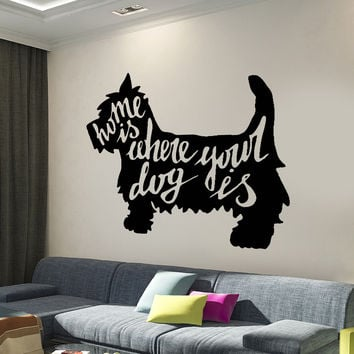 Wall Vinyl Decal Animal Pets Dog Quote House Where Your Dog Decor Unique Gift z4294