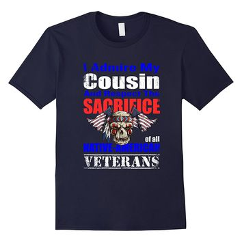 Native American Veteran Cousin Shirt