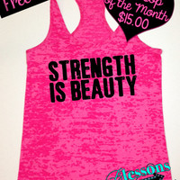 Tank Top of the Month. Strength is Beauty. Motivational Workout Clothes. Fitness Apparel. CrossfitTank. Burnout Tank. Free Shipping USA
