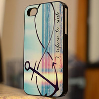 Anchor Infinity I refuse To Sink Design 14 - B154 - For iPhone 5 Case, iPhone 4/4s Case