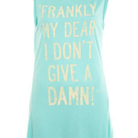 Frankly My Dear Tee - Tops - Apparel - Miss Selfridge US