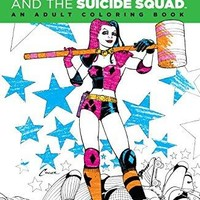 Harley Quinn & the Suicide Squad: an Adult Coloring Book Coloring Dc CLR CSM