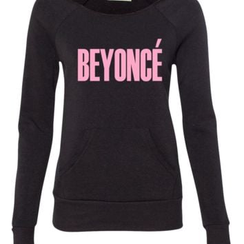beyonce ladies sweatshirt