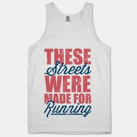 These Streets Were Made For Running (Tank) | HUMAN