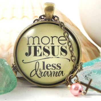 More Jesus, Less Drama Whimsical Faith Christian Pendant Necklace Break Up Gift, A Little Coffee, Lot of Jesus
