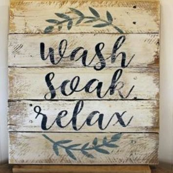 "Rustic Reclaimed Wood ""Wash, Soak, Relax"" Sign"