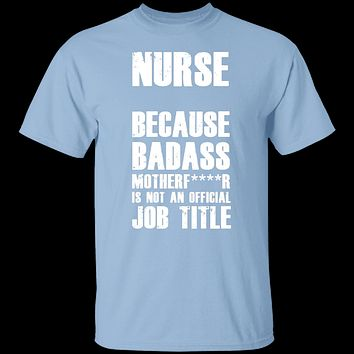 Badass Nurse T-Shirt