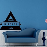 Wall Decals Hipster Party Sign Decal Vinyl Decal Sticker Home Decor Bedroom Interior Window Decals Living Room Chu1388