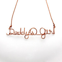 Wire Word Necklace - 'Daddy's Girl' Necklace