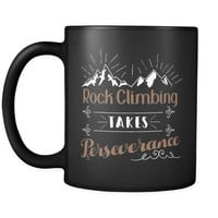 Rock Climbing Takes Perseverance 11oz Black Coffee Mugs