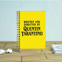 Written And Directed By Quentin Tarantino Photo Notebook Auroid