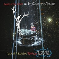Panic! At The Disco - All My Friends We're Glorious: Death Of A Bachelor LP