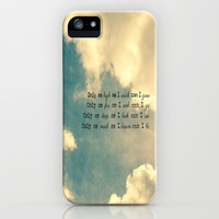 Only as much as I iPhone & iPod Case by secretgardenphotography [Nicola]