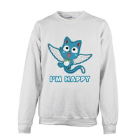 Fairy Tail - I'm Happy - Unisex Sweatshirt T Shirt - SSID2016