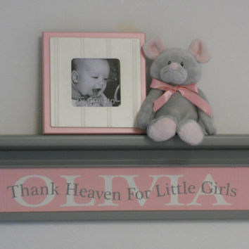 "Pink Gray Baby Girl Nursery Decor 24"" Grey Wall Shelf Customized Personalized with OLIVIA - Thank Heaven For Little Girls - Unique Baby Gift"