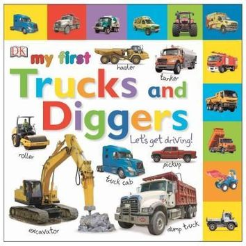 My First Trucks and Diggers (Tabbed Board Books)