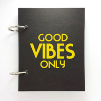 Custom journal, notebook, sketchbook, diary, jotter, ring binder, blank notepad, typography, customized, black mini journal, good vibes only
