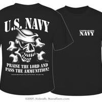 """NavyChief.com: U.S. Navy """"Praise The Lord And Pass The Ammunition!"""" T-shirt, Black"""