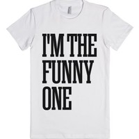 I'm The Funny One-Female White T-Shirt