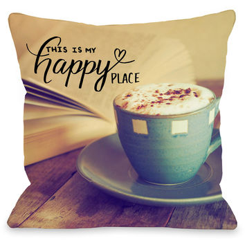 """This Is My Happy Place"" Indoor Throw Pillow by OneBellaCasa, 16""x16"""