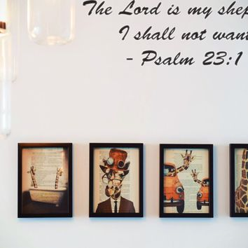 The Lord is my shepherd I shall not want - Psalm 23:1 Style 27 Vinyl Decal Sticker Removable