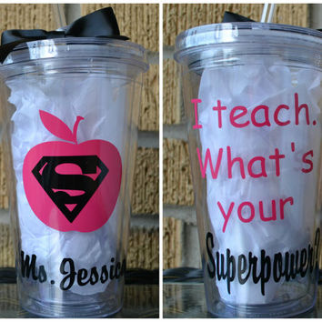 Teacher Gift - I Teach What's Your Superpower? Pink & Black - Tumbler