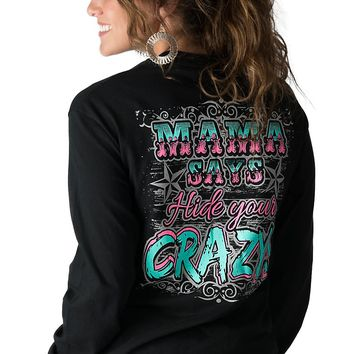 Girlie Girl Originals Women's Black Hide Your Crazy Long Sleeve Tee