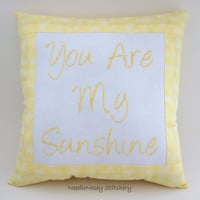 Cross Stitch Pillow, Yellow Pillow, Sunshine Quote