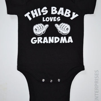 Baby Body Suit Funny Babies Boy Girl This Baby Loves Grandma Cute Pregnancy Newborn Clothing Bodysuit Snapsuit Style Gift For Mother
