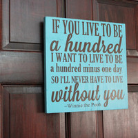 If You Live To Be A Hundred Winnie the Pooh Quote