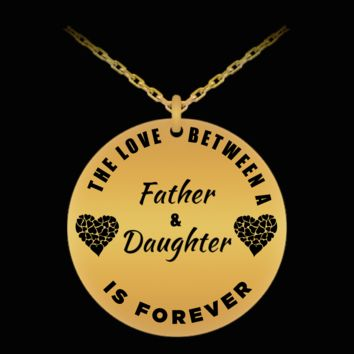 Father Daughter Necklace - 18k Gold Plated Laser Engraved Pendant - Personal Gift From Dad