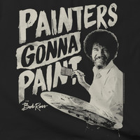 Bob Ross - Painter's Gonna Paint - T-shirt